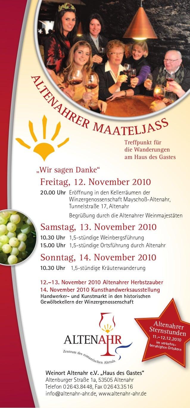 Treffpunkt für die Wanderungen am Haus des Gastes Freitag, 12. November 2010 20.00 UhrEröffnung in den Kellerräumen der W...