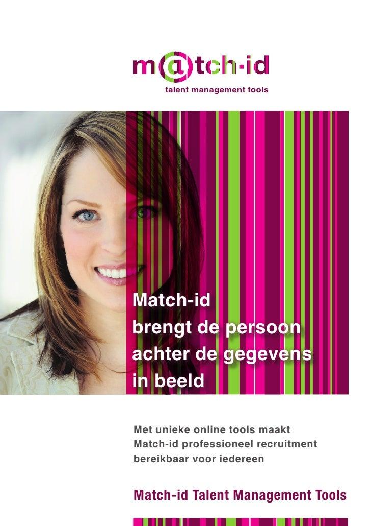 talent management tools                     consultancy     Match-id brengt de persoon achter de gegevens in beeld  Met un...