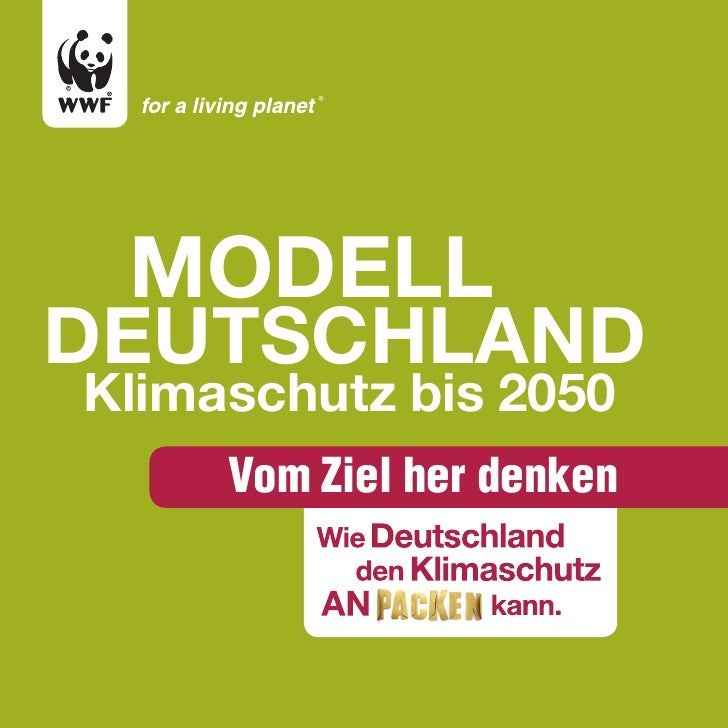 Modell deutschland Klimaschutz bis 2050      Vom Ziel her denken