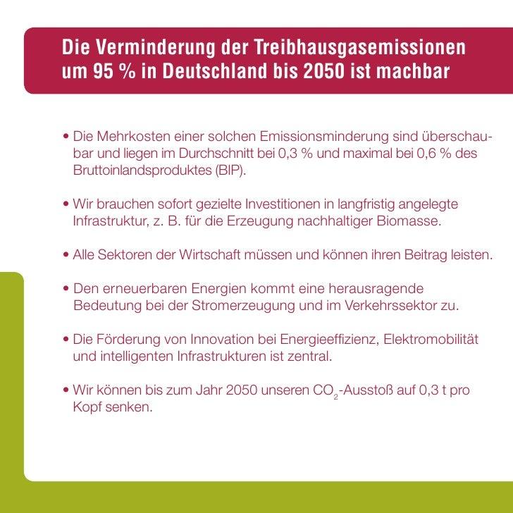 Die Verminderung der Treibhausgasemissionen um 95 % in Deutschland bis 2050 ist machbar   • Die Mehrkosten einer solchen E...
