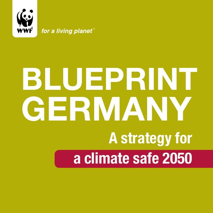 Blueprint Germany         A strategy for   a climate safe 2050