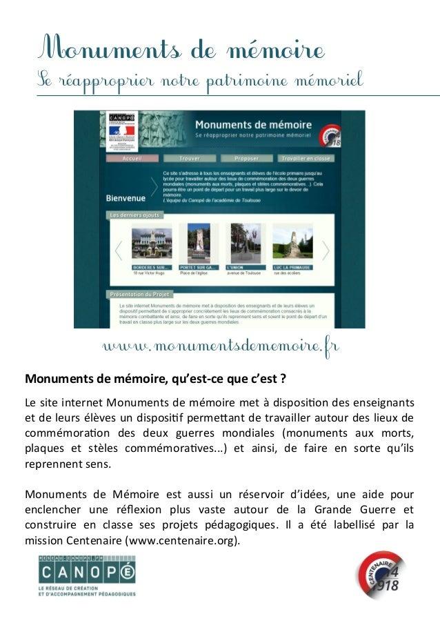 Monuments de mémoire Se réapproprier notre patrimoine mémoriel Monuments de mémoire, qu'est-ce que c'est ? Le site interne...