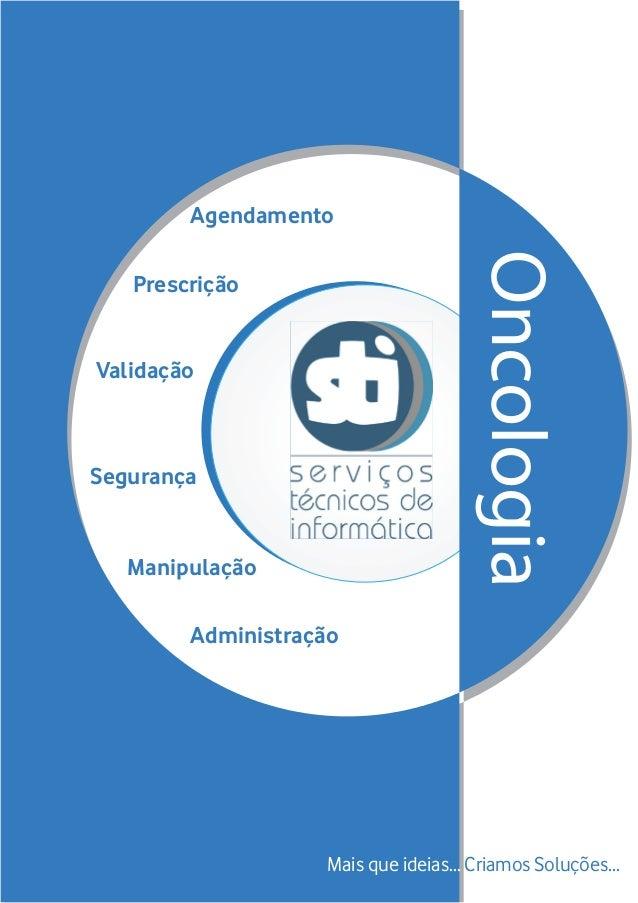Agendamento                                     Oncologia                                     Oncologia   PrescriçãoValida...