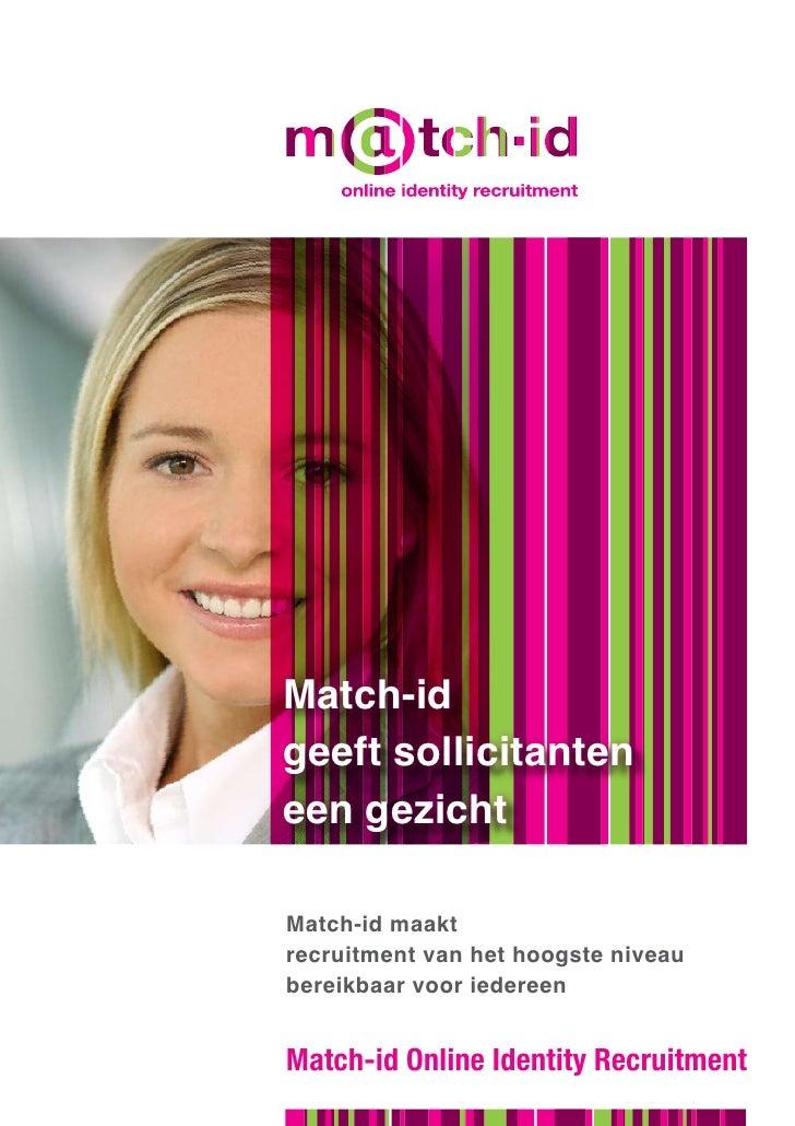 talent management tools                     consultancy     Match-id geeft sollicitanten een gezicht  Match-id maakt recru...
