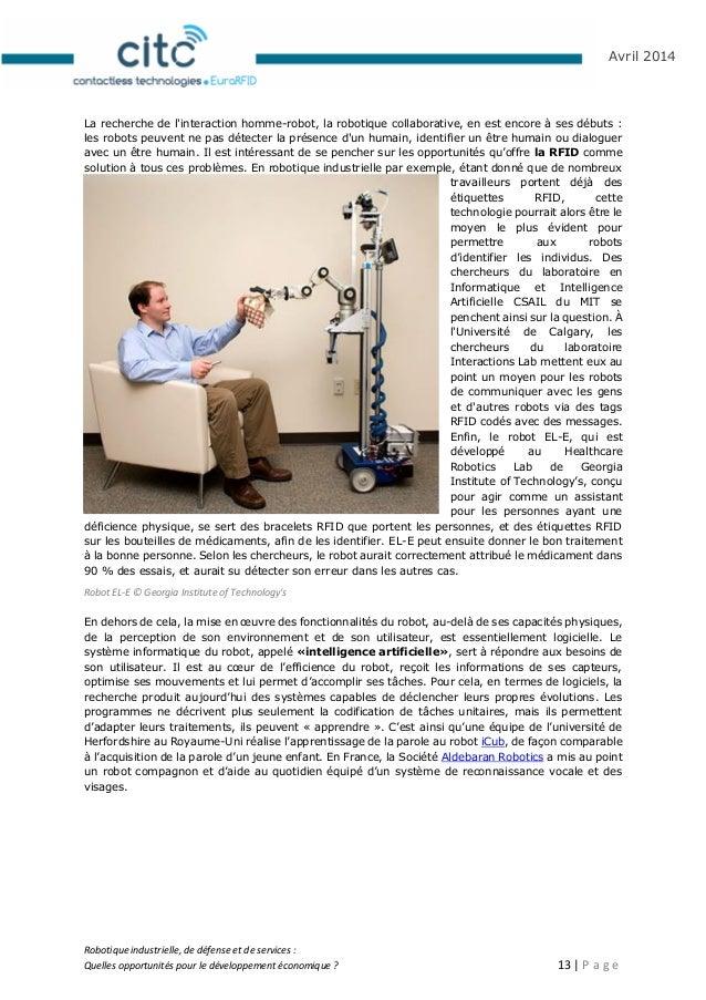 Robotique industrielle, de défense et de services : Quelles opportunités pour le développement économique ? 14   P a g e A...