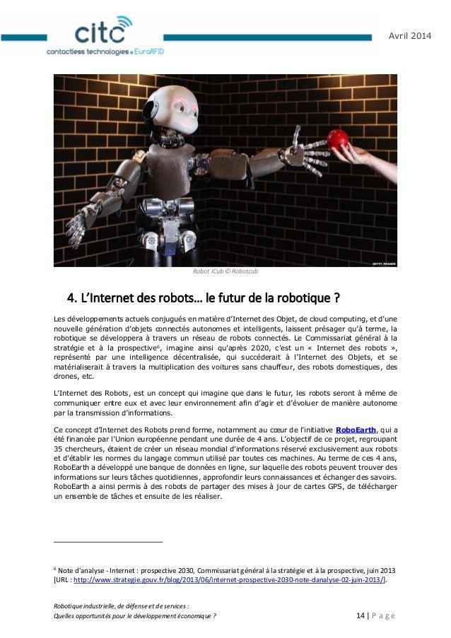 Robotique industrielle, de défense et de services : Quelles opportunités pour le développement économique ? 15   P a g e A...