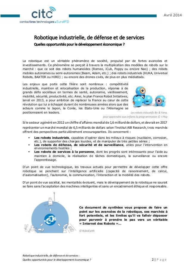 Robotique industrielle, de défense et de services : Quelles opportunités pour le développement économique ? 3   P a g e Av...