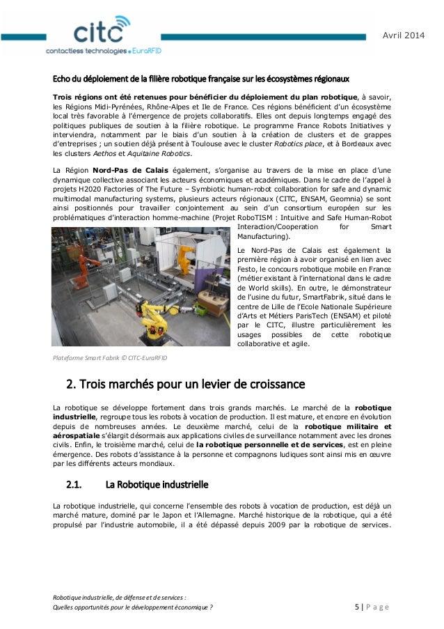 Robotique industrielle, de défense et de services : Quelles opportunités pour le développement économique ? 6   P a g e Av...