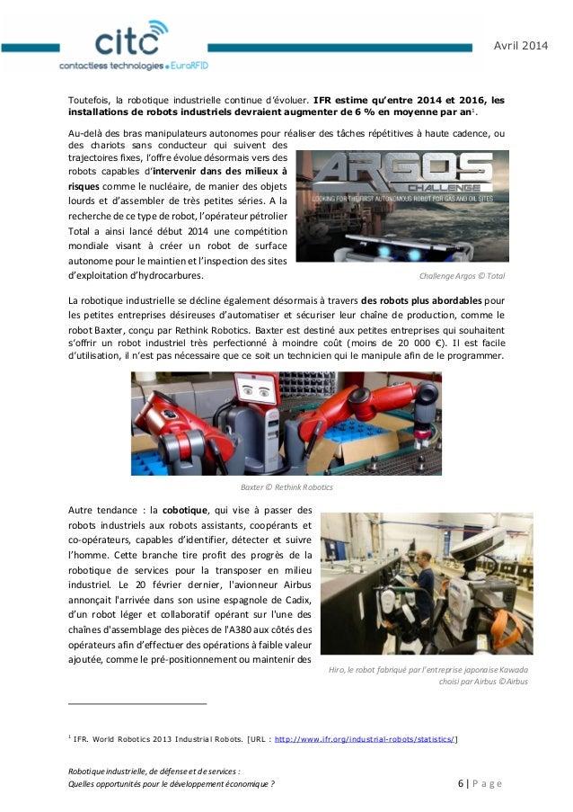 Robotique industrielle, de défense et de services : Quelles opportunités pour le développement économique ? 7   P a g e Av...