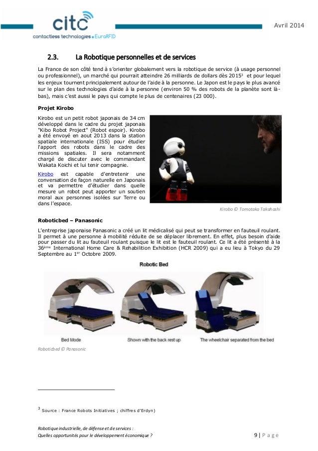 Robotique industrielle, de défense et de services : Quelles opportunités pour le développement économique ? 10   P a g e A...