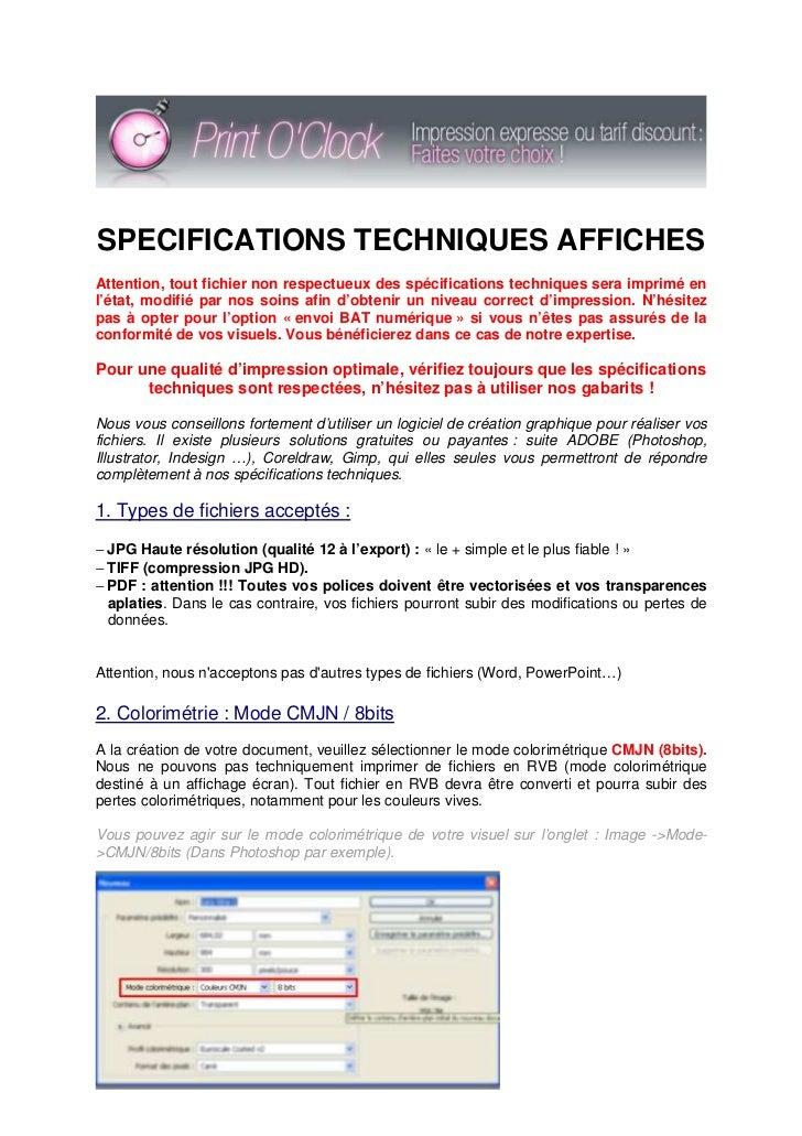 SPECIFICATIONS TECHNIQUES AFFICHESAttention, tout fichier non respectueux des spécifications techniques sera imprimé enl'é...