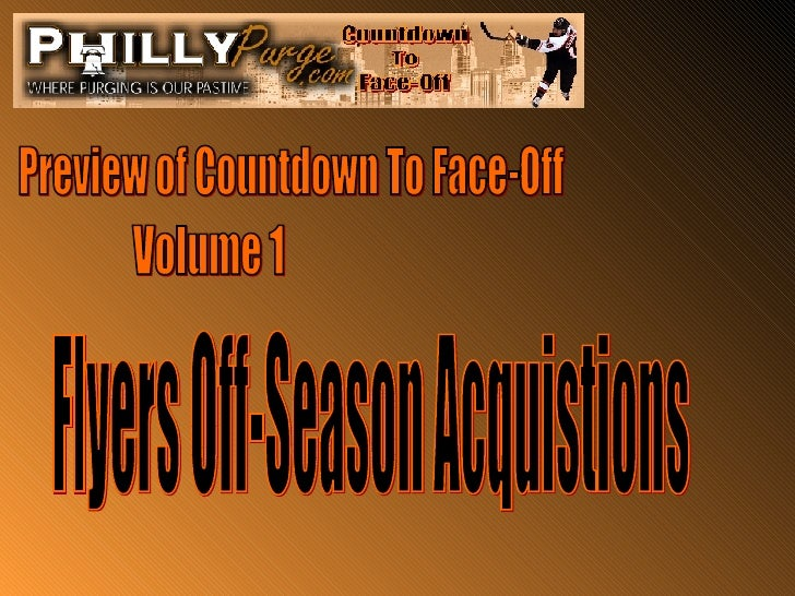 Preview of Countdown To Face-Off Volume 1 Flyers Off-Season Acquistions
