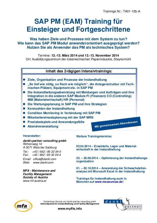Trainings Nr.: TA01-12b-A Veranstalter: dankl+partner consulting gmbh Röhrenweg 14 A-5071 Wals bei Salzburg Tel.: +43 / 66...