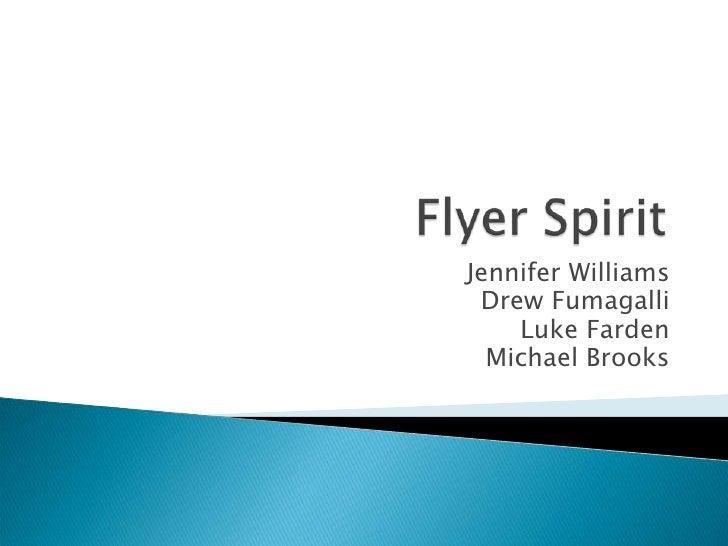 Jennifer Williams  Drew Fumagalli     Luke Farden   Michael Brooks