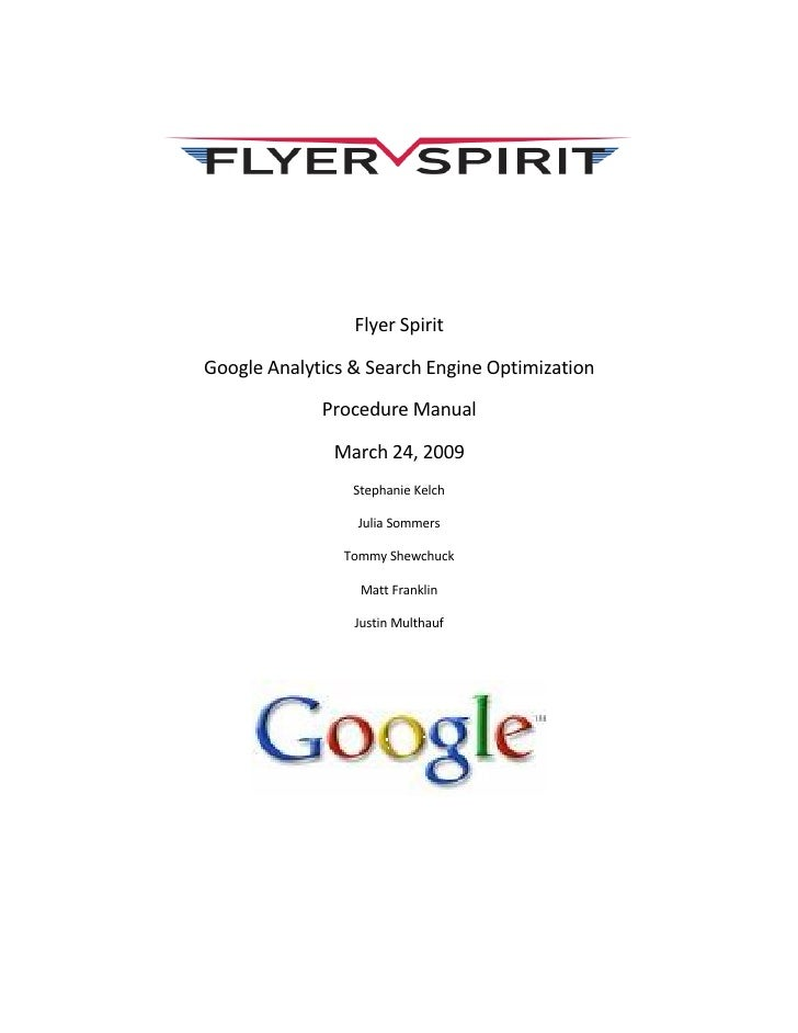 Flyer Spirit  Google Analytics & Search Engine Optimization               Procedure Manual                March 24, 2009  ...
