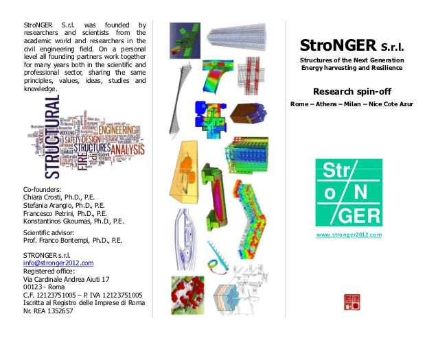 StroNGER S.r.l. was founded byresearchers and scientists from theacademic world and researchers in thecivil engineering fi...