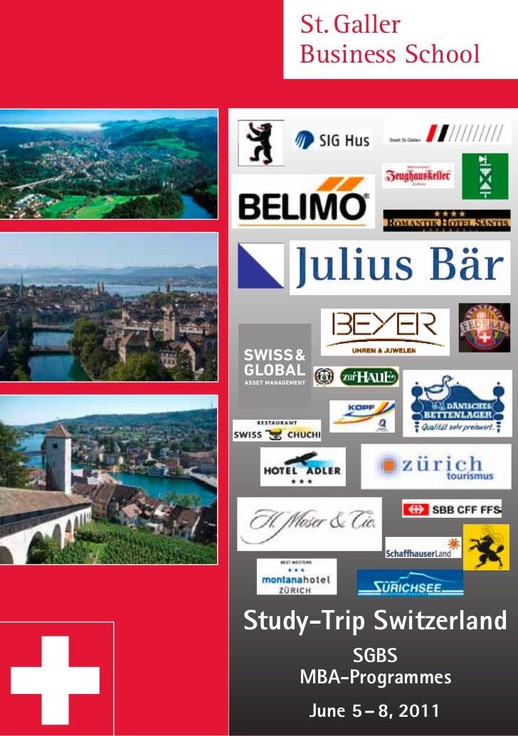 St.Galler    BusinessSchoolStudy-Trip Switzerland        SGBS    MBA-Programmes     June 5 – 8, 2011