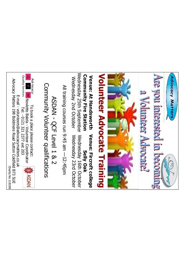 Tobookaplacepleasecontact: NovletteBalela-VolunteerCoordinator Tel:-01213212377ext203 E-mail-volunteers@advocacymatters.co...