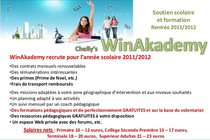 Soutien scolaire <br />et formation<br />Rentrée 2011/2012<br />Chelly'sWinAkademy<br />WinAkademy recrute pour l'année sc...
