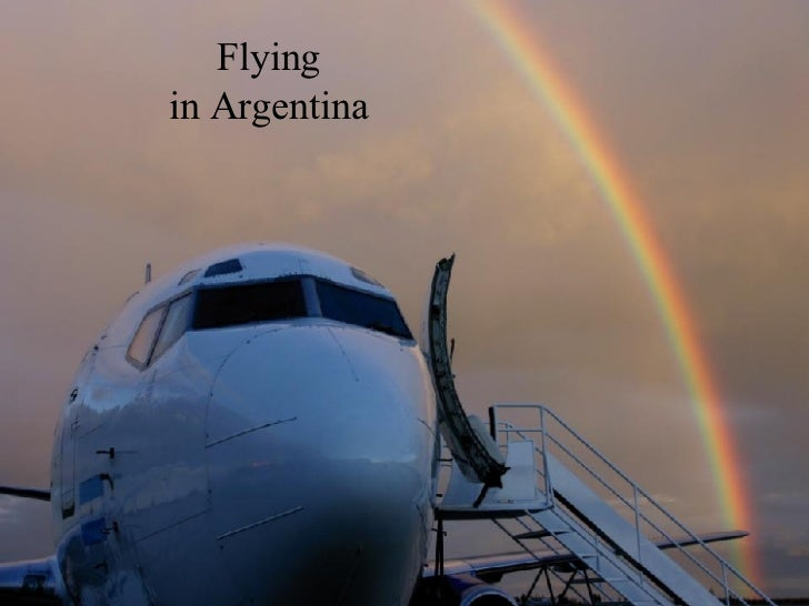Flying in Argentina
