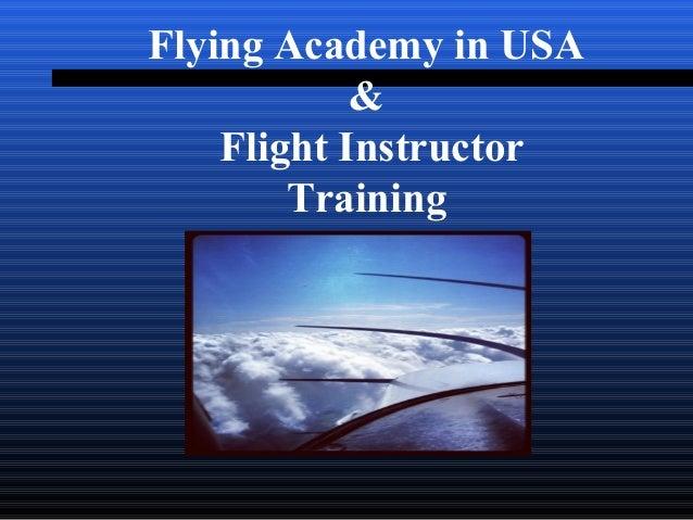 Flying Academy in USA  &  Flight Instructor  Training