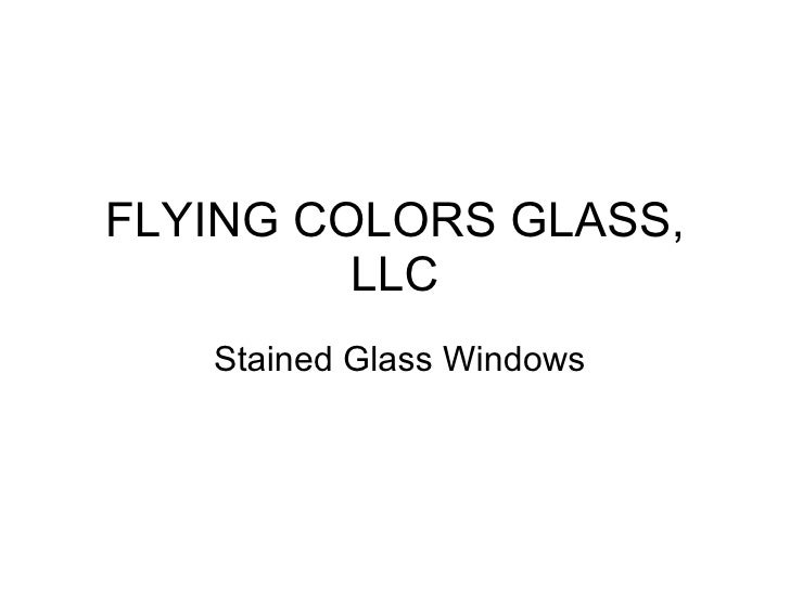 FLYING COLORS GLASS, LLC Stained Glass Windows