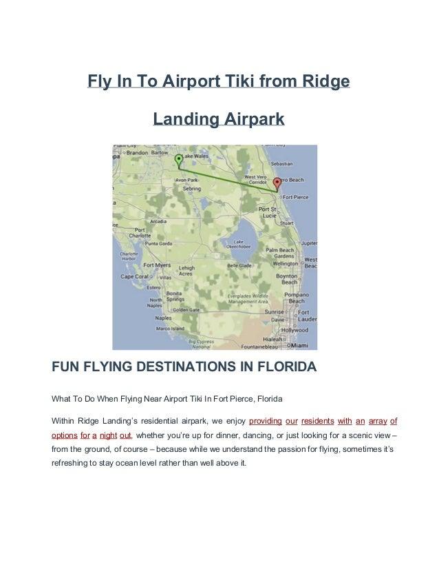 FlyInToAirportTikifromRidge LandingAirpark  FUNFLYINGDESTINATIONSINFLORIDA WhatToDoWhenFlyingNearAirport...