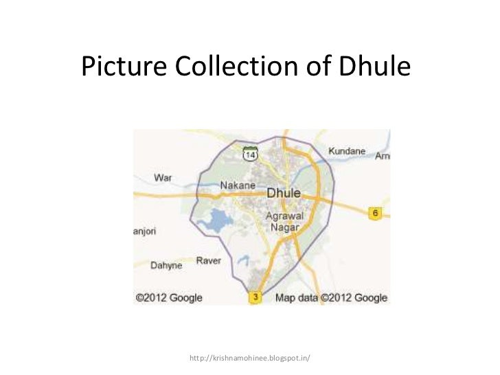 Picture Collection of Dhule        http://krishnamohinee.blogspot.in/