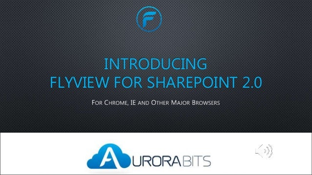 INTRODUCING FLYVIEW FOR SHAREPOINT 2.0