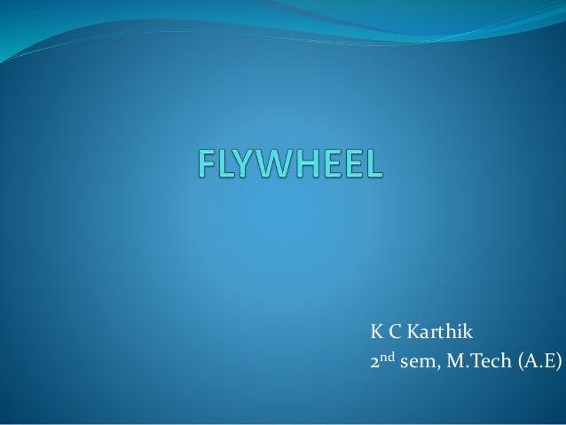 K C Karthik 2nd sem, M.Tech (A.E)