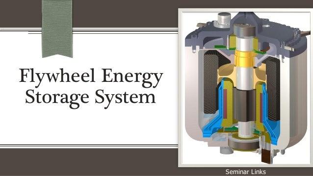 Flywheel Energy Storage System Seminar Links