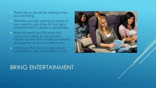  There will no doubt be waiting when  you are flying.   Whether you are waiting to board of  you need to pass time on th...