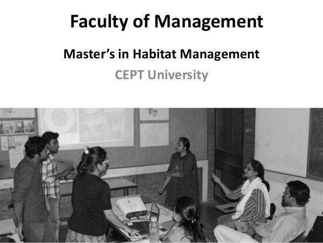 Faculty of Management Master's in Habitat Management CEPT University