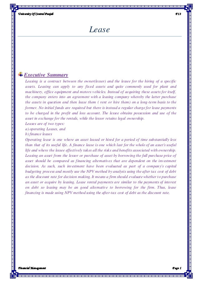 University Of Central Punjab F13 Financial Management P age 1 Lease Executive Summary Leasing is a contract between the ow...