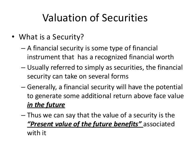 valuation of securities Slide 2