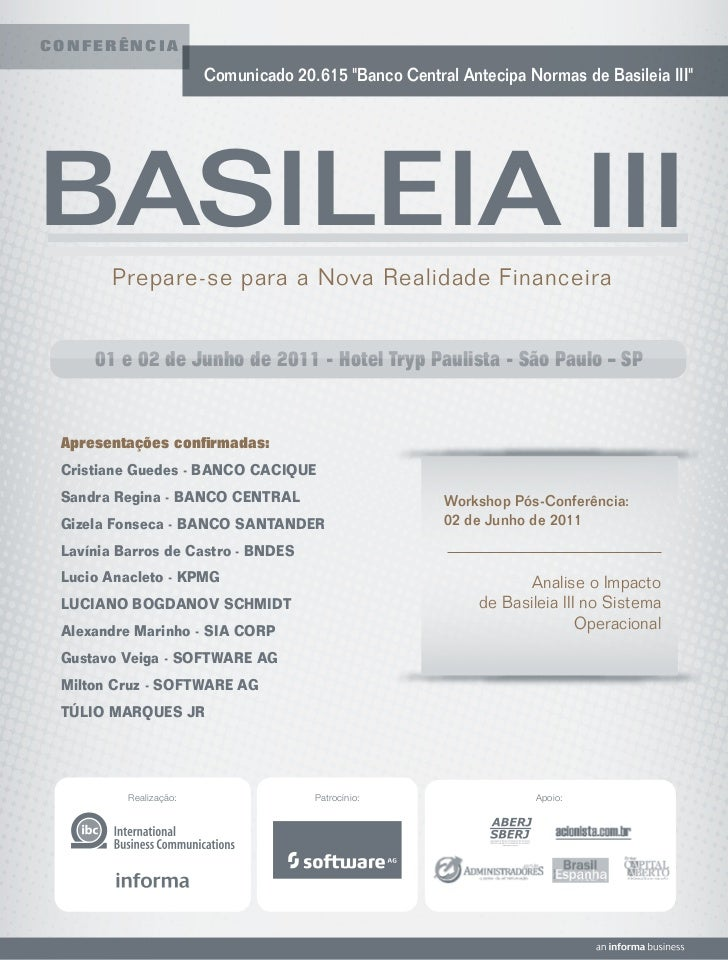 """CONFERÊNCIA                        Comunicado 20.615 """"Banco Central Antecipa Normas de Basileia III""""BASILEIA III       Pre..."""