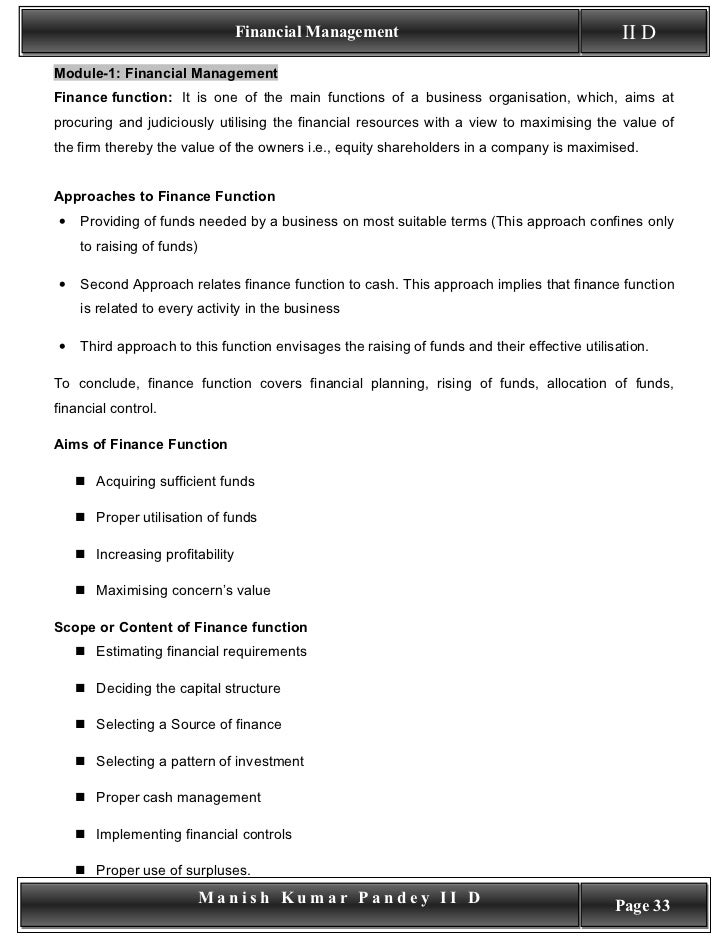 Financial Management                                         II D Module-1: Financial Management Finance function: It is o...