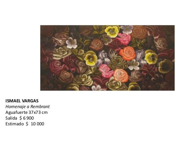 ISMAEL VARGASHomenaje a RembrantAguafuerte 37x73 cmSalida $ 6 900Estimado $ 10 000