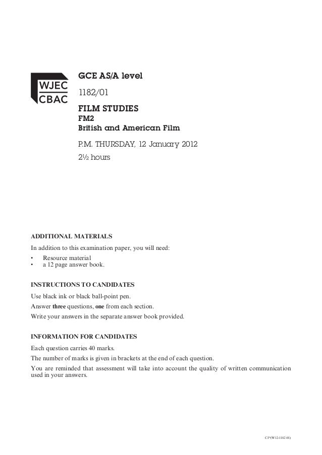 GCE AS/A level                  1182/01                  FILM STUDIES                  FM2                  British and Am...