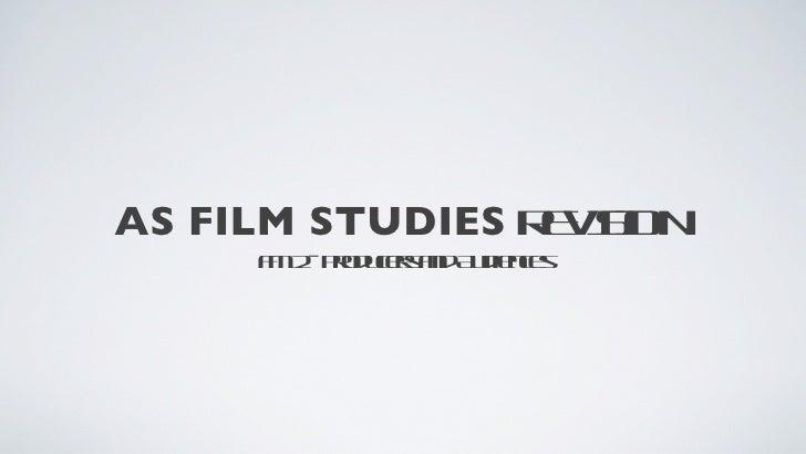 AS FILM STUDIES R V I                 E ION                   S     F 2 Po ues n A d ne     M - rdcr ad uiecs