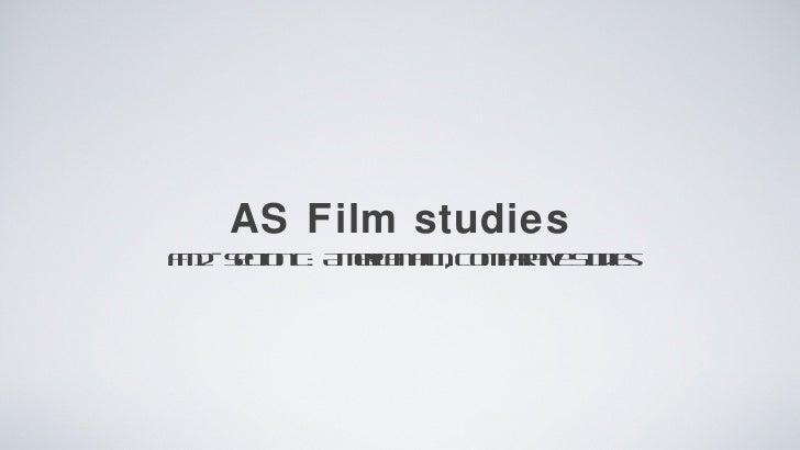 AS Film studiesF 2 Sc n : A e a F , C ma te t ieM - et C mr n il o pr iv S d s      io      ic m       a   u