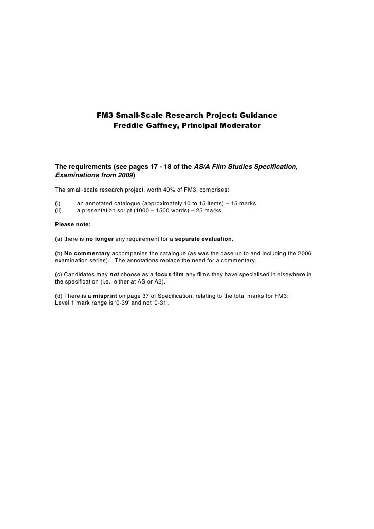 FM3 Small-Scale Research Project: Guidance                   Freddie Gaffney, Principal Moderator     The requirements (se...