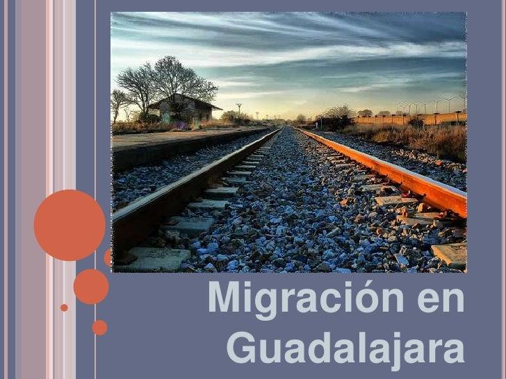 Migración en Guadalajara<br />