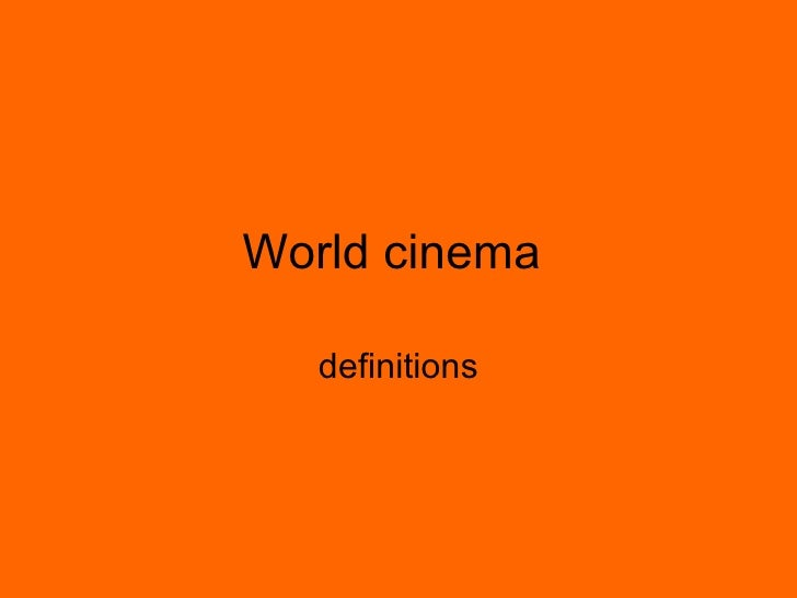 World cinema   definitions