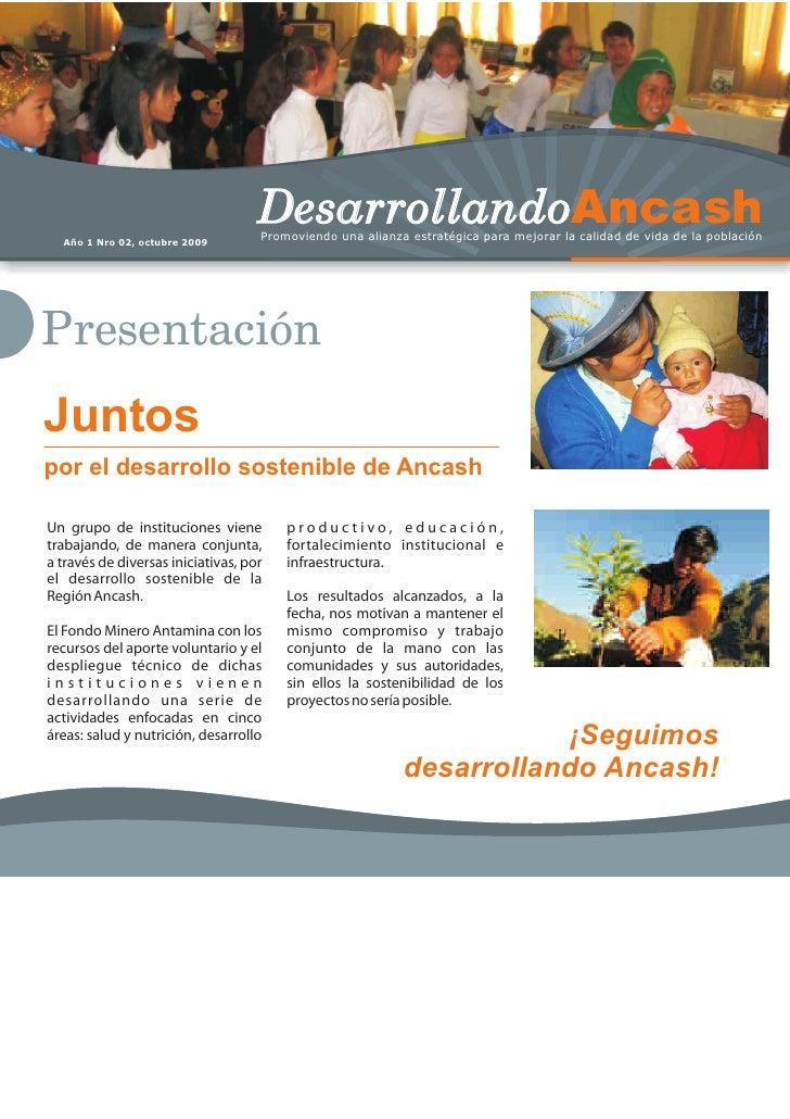Año 1 Nro 02, octubre 2009                                     DesarrollandoAncash                                     Pro...