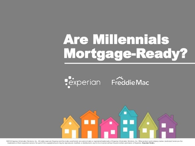 ©2016 Experian Information Solutions, Inc. All rights reserved. Experian and the marks used herein are service marks or re...