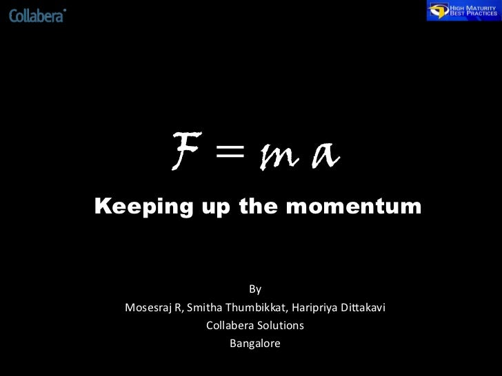 F ma keeping up the momentum