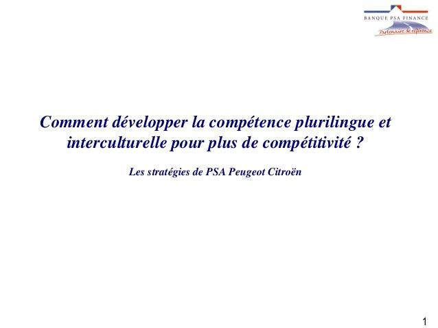 Comment développer la compétence plurilingue et interculturelle pour plus de compétitivité ?  Les stratégies de PSA Peugeo...