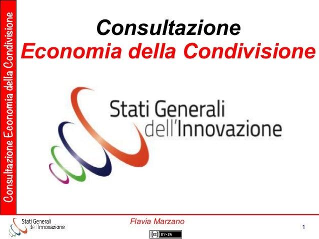 ConsultazioneEconomiadellaCondivisione 1 Flavia Marzano Consultazione Economia della Condivisione