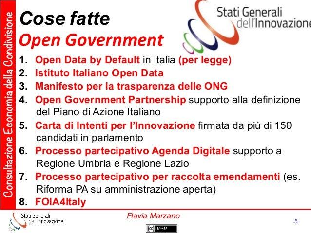 ConsultazioneEconomiadellaCondivisione 5 Flavia Marzano Cose  fatte     Open  Government   1. Open Data by Defa...